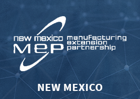 New Mexico Manufacturing Extension Partnership logo that links to the MEP Center's one pager