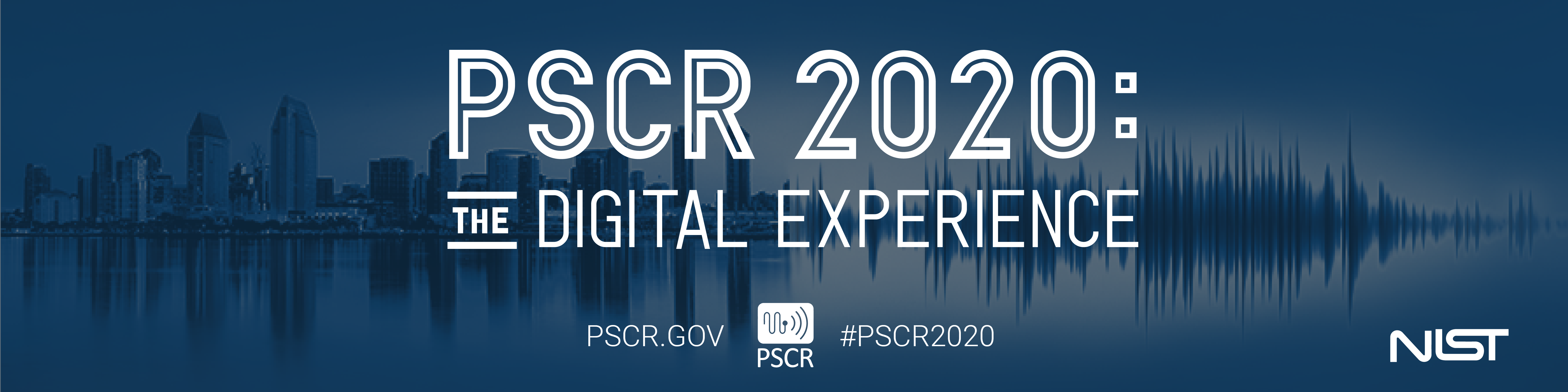 This image background shows the San Diego skyline turning into an audio wave with the text overlay: PSCR 2020 The Digital Experience