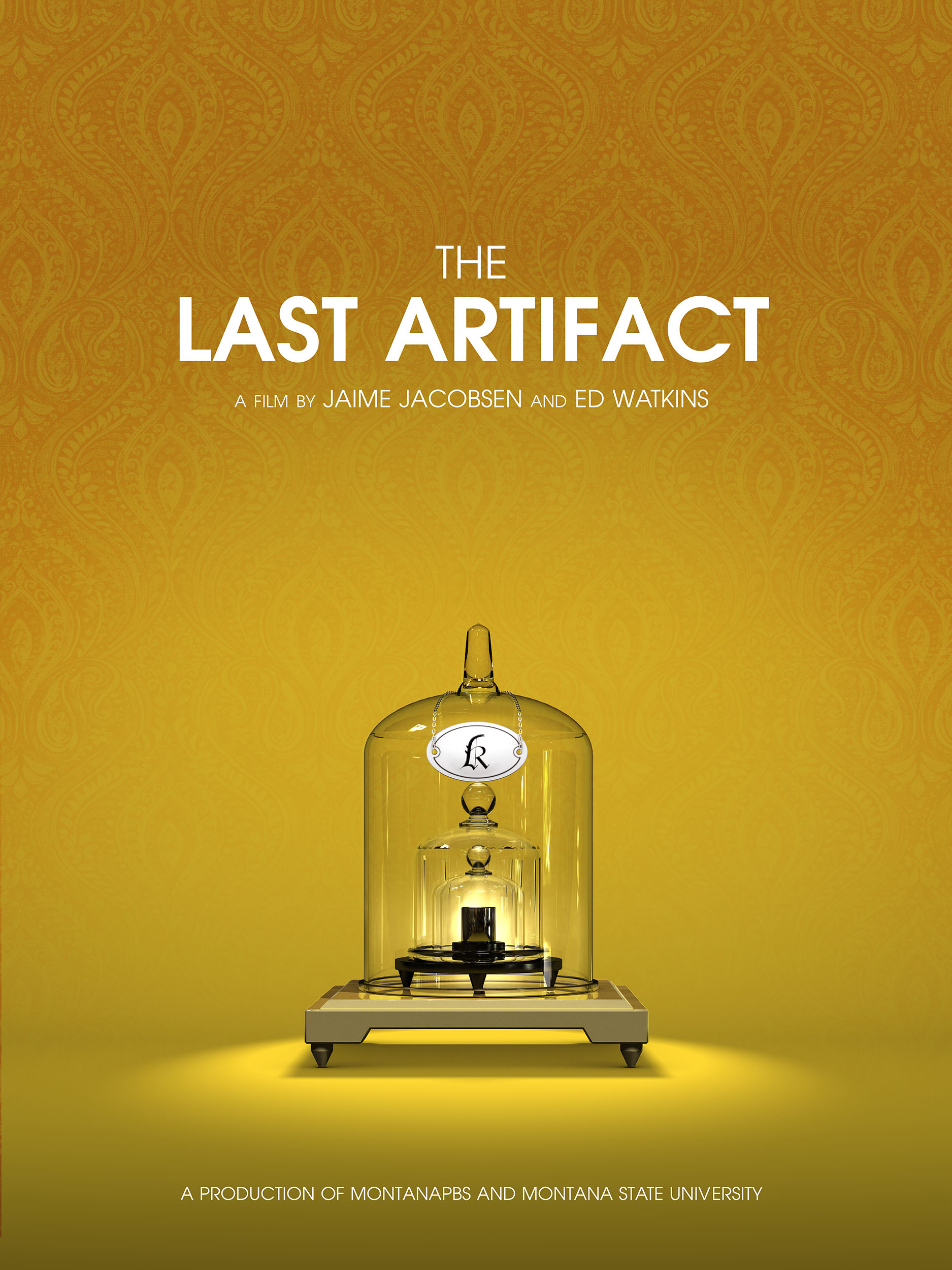 "movie poster that reads ""The Last Artifact, a film by Jaime Jacobsen and Ed Watkins, a production of Montana PBS and Montana State University."" The prototype kilogram is under three glass bell jars in the center."