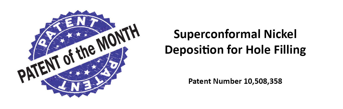 Superconformal Nickel Deposition for Hole Filling, Patent 10,508,358