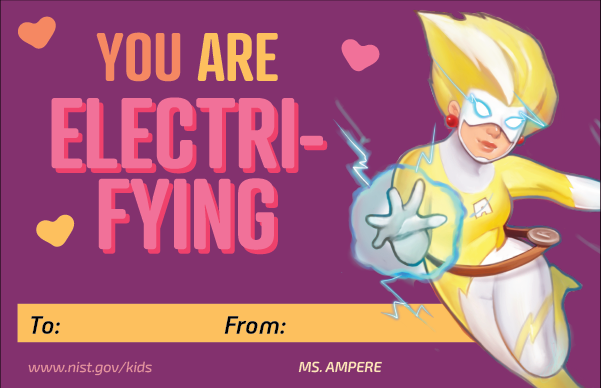 Purple background. Ms. Ampere character. Hearts. Text: You are electrifying. To and From lines at bottom.