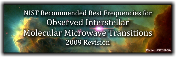 NIST Recommended Rest Frequencies for Observed Interstellar Molecular Microwave Transition - 2009 Revision