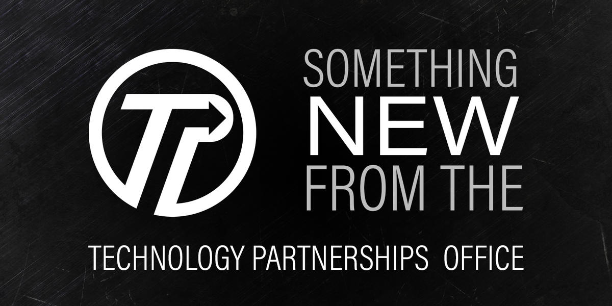 "Hero Image that says ""Something new from the Technology Partnerships Office"""