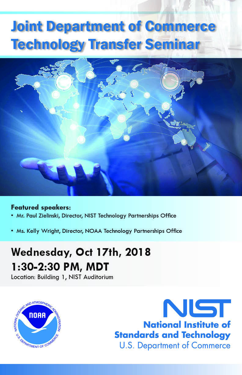 Joint Department of Commerce Technology Transfer Seminar October 17th, 2018 at the NIST auditorioum in Boulder Colorado