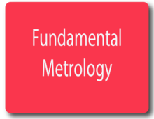 Fundamental Metrology