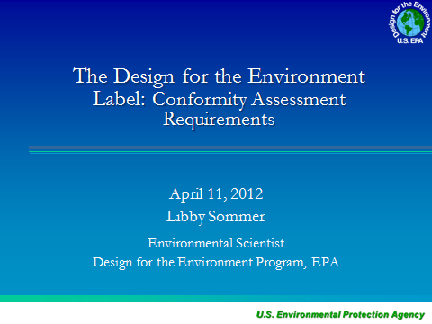 The Design for the Environment Label: Conformity Assessment Requirements