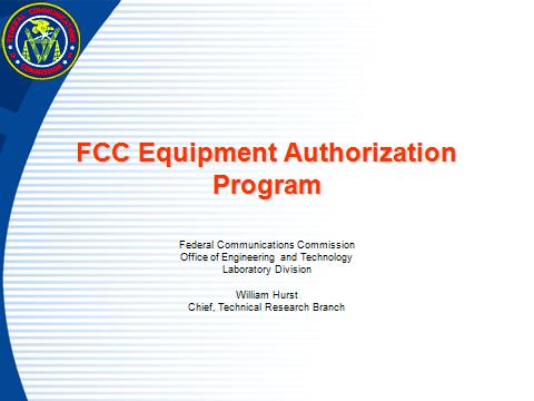 FCC Equipment Authorization Program
