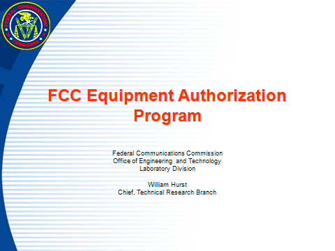 FCC Equipment Authorization Program