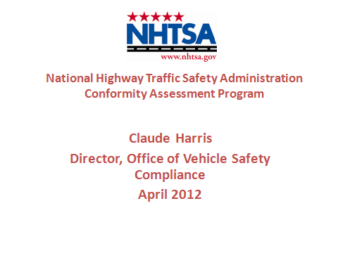 National Highway Traffic Safety Administration Conformity Assessment Program