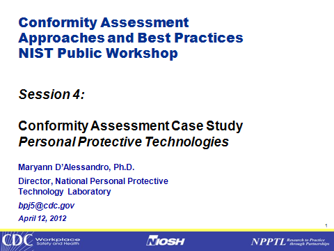 Conformity Assessment Case Study , Personal Protective Technologies