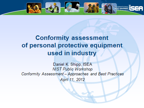 Conformity Assessment of Personal Protective Equipment Used in Industry