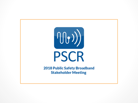 """PSCR Icon with words """"2018 Public Safety Broadband Stakeholder Meeting"""""""