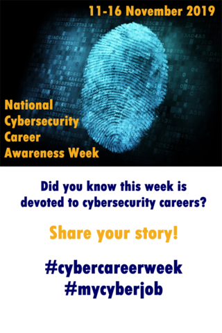 "Graphic on blue and white background with fingerprint with text: ""Did you know this week is devoted to cybersecurity careers? Share your story!  #NCCAW #mycyberjob #cybercareerweek"""