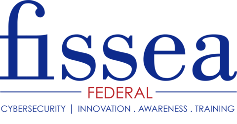FISSEA Federal Cybersecurity, Innovation, Awareness, Training