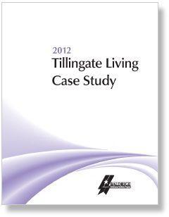 2012 Tillingate Living Case Study Cover Page