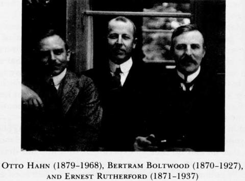 Hahn, Boltwood, and Rutherford