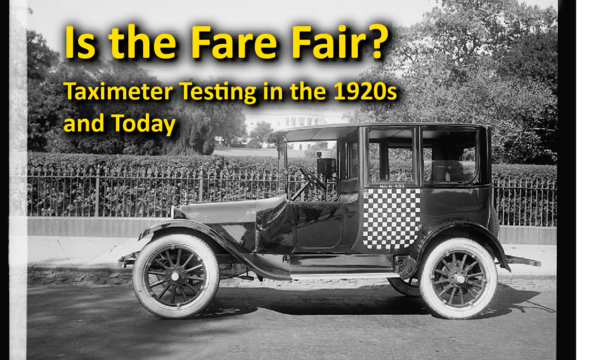 Is the Fare Fair? exhibit Hero image for exhibit link. Black and White image of 1921 Checker taxi in Washington, D.C. with the exhibit title 'Is the Fare Fair? Taximeter Testing in the 1920s and Today' in yellow at the top of the image.