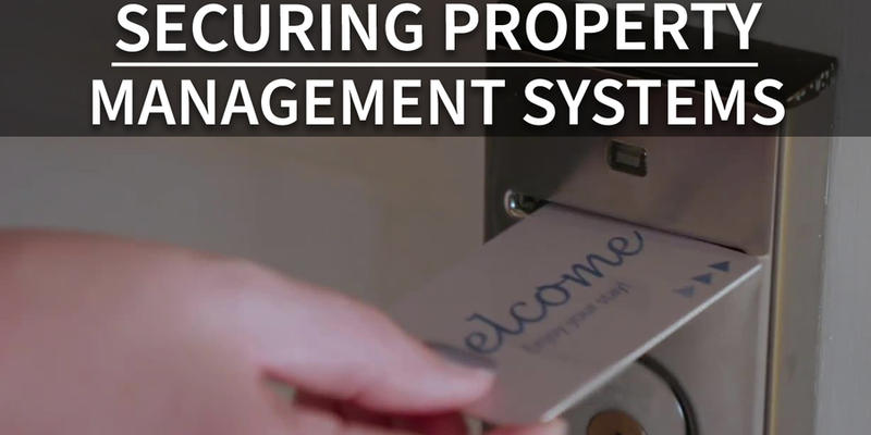 A person puts a hotel card key into a door lock; title says: Securing Property Management Systems