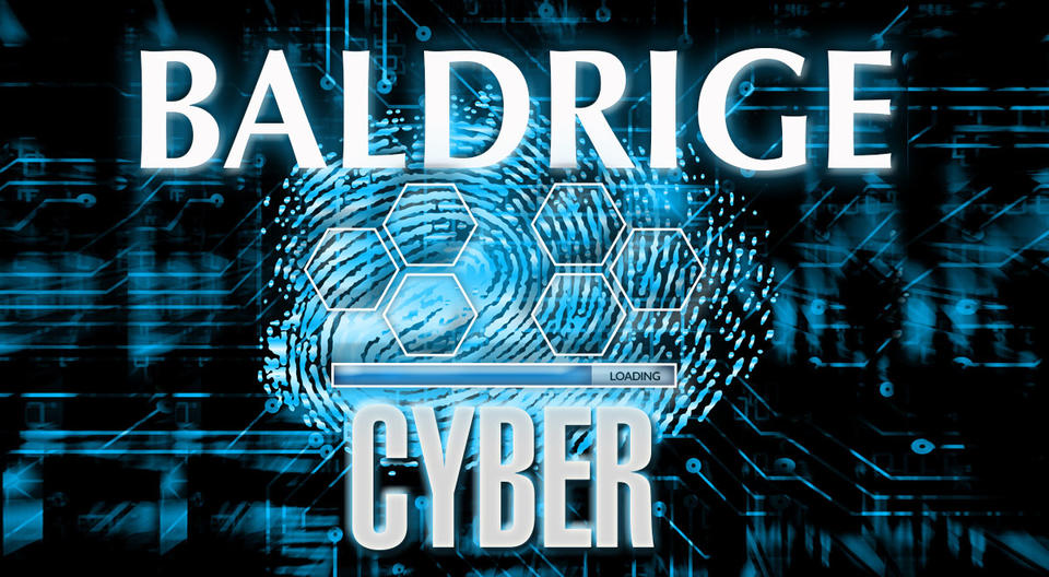 Photo of Cyber thumb print with loading sign and Baldrige Framework in background.