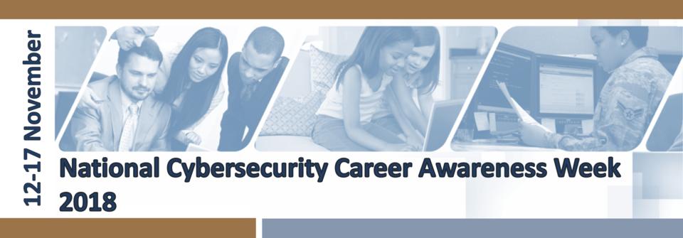 National Cybersecurity Career Awareness Week Banner_2018