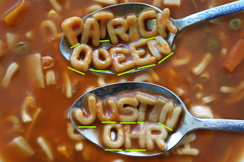 Two spoons hover above a bowl of alphabet soup. The letters on one spoon spell the name PATRICK QUEEN. The letters on the other spoon spell the name JUSTIN OHR. Green lines appear under the letters needed to spell the name JOHN