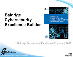Baldrige Cybersecurity Excellence Builder Presentation slide 1