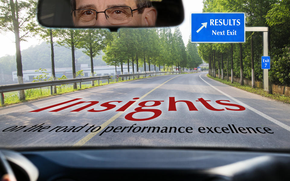 Insights on the road to performance excellence by Dr. Harry Hertz, Director Emeritus Baldrige Performance Excellence Program. Shows him driving in a car looking at road signs for Results at next exit.