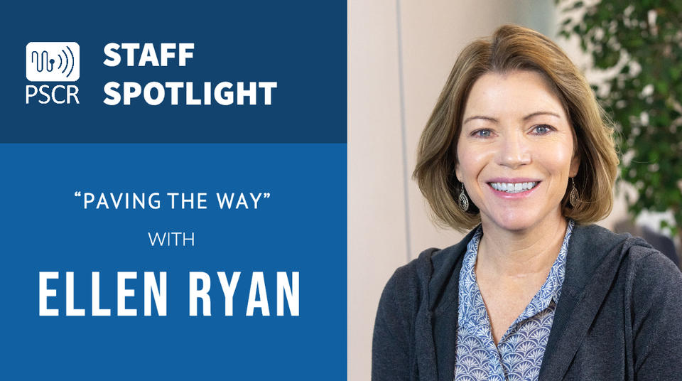 "This image shows a headshot of Ellen Ryan along with the PSCR logo and text that reads ""Staff Spotlight: Paving the Way with Ellen Ryan"""
