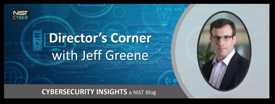 Director's Corner Blog - Jeff Greene