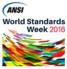 ANSI World Standards Week 2016