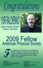 2009 Fellow American Physical Society Award