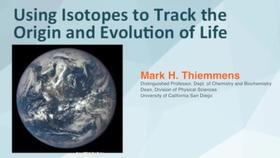 NIST Colloquium Series: Using Isotopes to Track the Origin and Evolution of Life