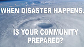 When Disaster Happens, Will Your Community Be Prepared? Thumbnail