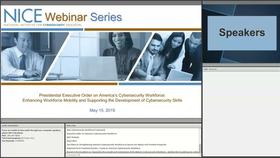 NICE Webinar: Presidential Executive Order on America's Cybersecurity Workforce - Enhancing Workforce Mobility and Supporting the Development of Cybersecurity Skills Thumbnail