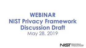 Webinar: NIST Privacy Framework Discussion Draft Thumbnail