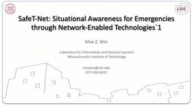 Situational Awareness for Emergencies through Network Enabled Technologies (Safe-T-Net) Thumbnail