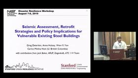 Seismic-Assessment, Retrofit Strategies and Policy Implications for Vulnerable Existing Steel Buildings:  2019 Disaster Resilience Symposium Thumbnail