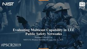 Evaluating Multicast Capability in LTE Public Safety Networks Thumbnail