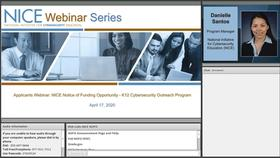 NICE Webinar:  Applicants Webinar -  NICE Notice of Funding Opportunity K12 Cybersecurity Outreach Program