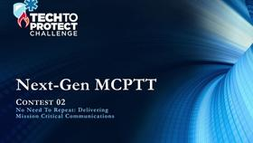 Tech to Protect Challenge - Next-Gen MCPTT